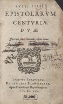 Iusti Lipsi Epistolarum Centuriae Duae [...]