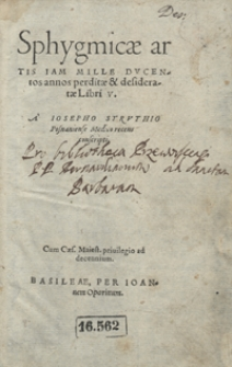 Sphygmicae artis Iam Mille Ducentos annos perditae et desideratae Libri V. A Iosepho Struthio Posnaniense Medico recens conscripti