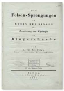 Die Felsen-Sprengungen im Rhein bei Bingen zur Erweiterung des Thalweges im Binger-Loche