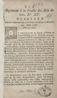 Suplement à la Feuille des Avis divres. Dyaryusz Seymu ordynaryinego y wolnego zaczętego w Warszawie Roku 1782 Dnia 30 [Septem]bris