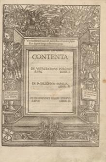 Contenta De Vetustatibus Polonorum Liber I. De Iagellonum Familia Liber II. De Sigismundi Regis Temporibus Liber III