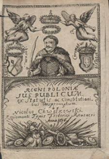 Regni Poloniae Jus Publicum ex Statutis ac Constitutionibus depromptum [...]. - War. A