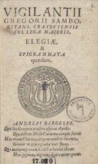 Vigilantii Gregorii Samoboritani [...] Elegiae et Epigrammata quaedam