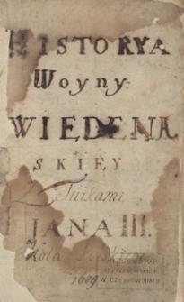 Historya woyny wiedeńskiej z Turkami Jana III, króla polskiego. 1689