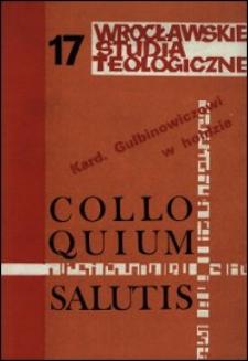 Colloquium Salutis : wrocławskie studia teologiczne. 17 (1985)