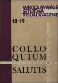 Colloquium Salutis : wrocławskie studia teologiczne. 18-19 (1986-1987)