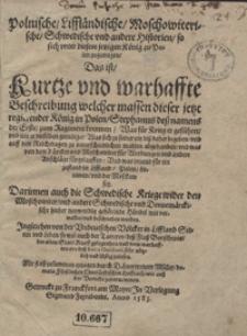 Polnische, Liffländische, Moschowiterische, Schwedische und andere Historien so sich unter diesem jetzigen König zu Polen zugetragen