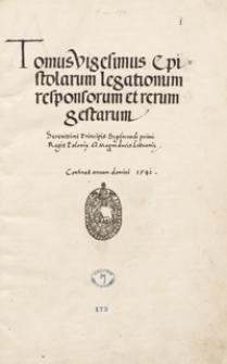 [Acta Tomiciana] Tomus vigesimus epistolarum, legationum, responsorum et rerum gestarum serenissimi principis Sigismundi I, regis Poloniae, magni ducis Lithuaniae. Continet annum domini 1541