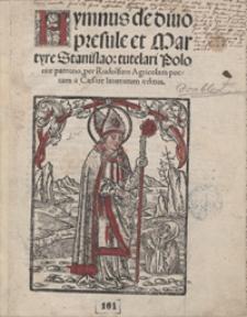 Hymnus de divo presule et Martyre Stanislao tutelari Poloniae patrono