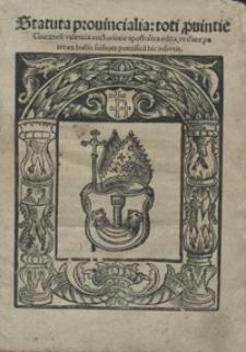 Statuta provincialia toti p[ro]vintie Gneznen[sis] valentia auctoritate apostolica edita ut clare patet ex bullis su[m]or[um] pontificu[m] hic insertis. - War. A