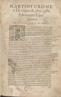 De origine et rebus gestis Polonorum Libri XXX. Adiecta est in fine, eiusdem autoris funebris Oratio Sigismundi Regis vitam compendiosa. - War. A