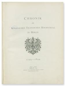Chronik der Königlichen Technischen Hochschule zu Berlin : 1799-1899