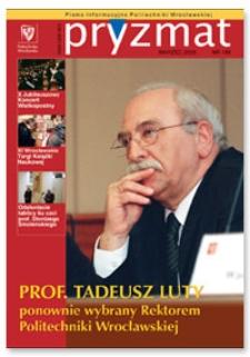 Pryzmat : Pismo Informacyjne Politechniki Wrocławskiej. Marzec 2005, nr 188