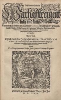 Dess Landes Schlesien Warhaffte eigentliche und kurtze Beschreibung [...]