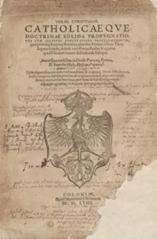 Verae Christianae Catholicaeque Doctrinae Solida Propugnatio, Una Cum Illustri Confutatione Prolegomenorum, quae primum Ioannes Brentius adversus Petrum a Soto […] scripsit […]. - War. A.