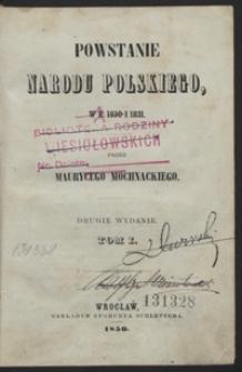 Powstanie narodu polskiego, w r. 1830 i 1831. 2 wyd. Tom I