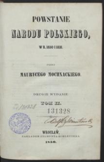 Powstanie narodu polskiego, w r. 1830 i 1831. 2 wyd. Tom II