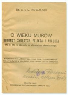 O wieku murów rotundy Świętych Feliksa i Adaukta (N.P.M.) na Wawelu ze stanowiska chemicznego