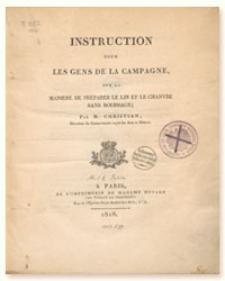 Instruction pour les gens de la campagne sur la maniée de préarer le lin et le chanvre sans rouissage