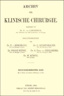 Chirurgische Efahrungen über das Darmcarcinom, Archiv für Klinische Chirurgie, 1903, Bd. 69, S. 28-47