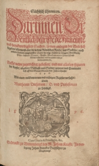 Sächsisch Chronicon Darinnen Ordentlich begriffe die Fürnemste und denckwirdigsten Sachen [...]