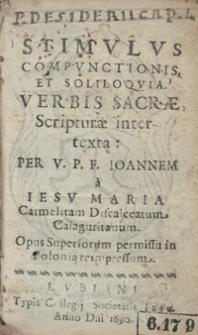 Stimulus Compunctionis Et Soliliquia Verbis Sacrae Scriptuae inter texta [...]