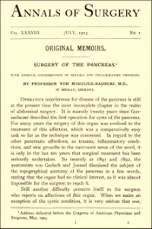Surgery of the Pancreas with Especial Consideration of Trauma and Inflammatory Processes, Annals of Surgery, 1903, Vol. 38, p. 1-29