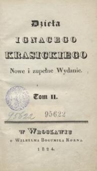 Dzieła Ignacego Krasickiego. Tom II. - Nowe i zupełne wyd.