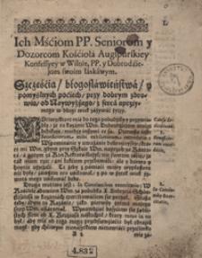 Ardens Irae Divinae Ignis To jest Kilka kazań pokutnych o ogniu gniewu Bożego, w te zawichrzone y trwogami pokłocone czasy niemal po wszytkich przeciągach padołow ziemskich pałającym, Ktore Roku 1641 y 42 w Kościele Oyczystym odprawował X. Adamus Gdacius. [T. 1]