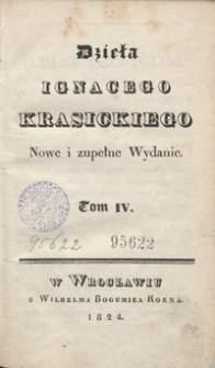 Dzieła Ignacego Krasickiego. Tom IV. - Nowe i zupełne wyd.