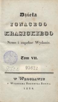 Dzieła Ignacego Krasickiego. Tom VII. - Nowe i zupełne wyd.