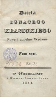 Dzieła Ignacego Krasickiego. Tom VIII. - Nowe i zupełne wyd.