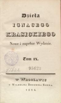 Dzieła Ignacego Krasickiego. Tom IX. - Nowe i zupełne wyd.