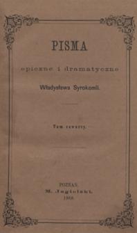 Pisma epiczne i dramatyczne Władysława Syrokomli. Tom czwarty