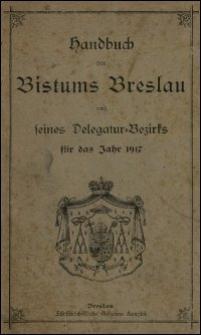 Handbuch des Bistums Breslau und seines Delegatur-Bezirks für das Jahr 1917