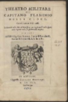 Theatro Militare Del Capitano Flaminio Della Croce, Gentil'huomo Milanese [...]