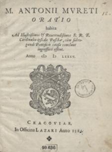 M[arci] Antonii Mureti Oratio habita Ad Illustrissimos […] Cardinales ipso die Pasche […] Anno (I) I) L) LXXXV