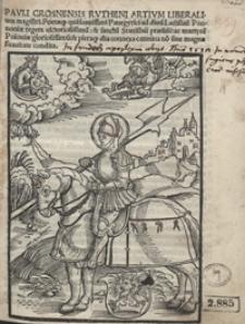 Pauli Crosnensis Rutheni Artium Liberalium magistri […] Panegyrici ad divu[m] Ladislau[m] Pannoniae regem […] et sanctu[m] Stanislau[m] praesule[m] ac martyre[m] Poloniae gloriosissimu[m]
