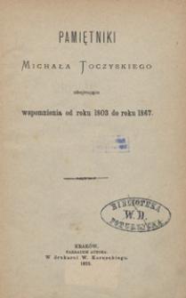 Pamiętniki Michała Toczyskiego obejmujące wspomnienia od roku 1803 do roku 1867