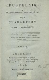 Pustelnik z Krakowskiego Przedmieścia, czyli Charaktery ludzi i obyczaiów. Tom I