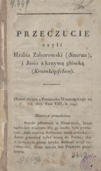 Przeczucie czyli Hrabia Zahorowski (Saurau), i Jasio z krzywą główką (Krumköpfchen)