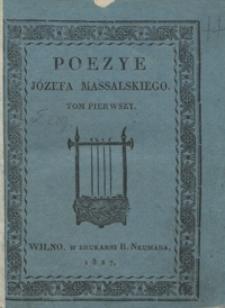 Poezye Józefa Massalskiego. Tom pierwszy
