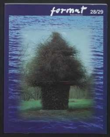 Format : pismo artystyczne, 1998, nr 3-4 (28-29)
