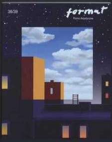 Format : pismo artystyczne, 2001, nr 1-2 (38-39)