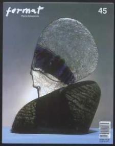Format : pismo artystyczne, 2004, nr 3-4 (45)