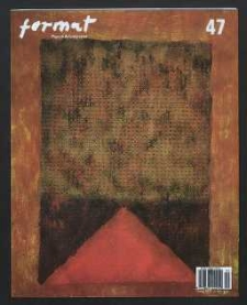 Format : pismo artystyczne, 2005, nr 3 (47)