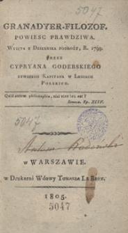 Granadyer-filozof : powiesc prawdziwa wyięta z dziennika podroży, r. 1799