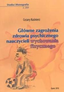 Główne zagrożenia zdrowia psychicznego nauczycieli wychowania fizycznego