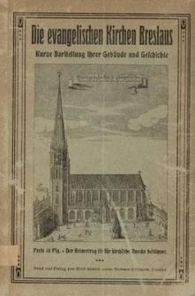 Die evangelischen Kirchen Breslaus : kurze Darstellung ihrer Gebäude und Geschichte