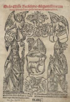 Ordo Misse Secu[n]dario diligentissime correctus cu[m] notabilibus [e]t glossis sacri canonis noviter additis. - War. E